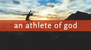 An Athlete of God